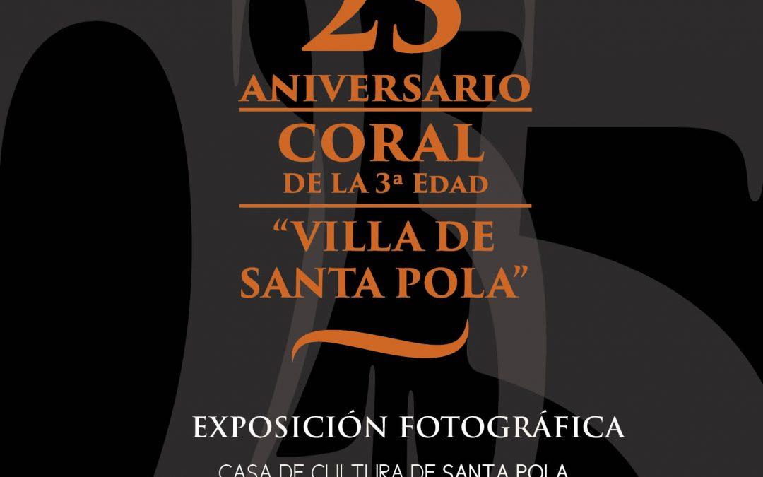 Exposición 25 Aniversario Coral Villa de Santa Pola