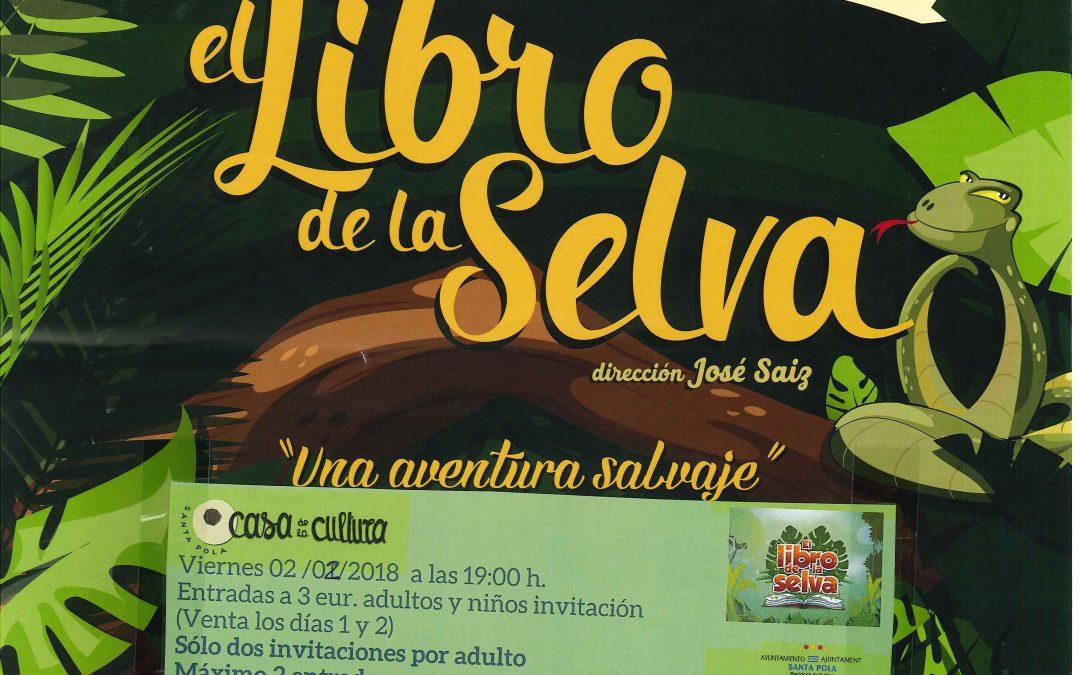 """El Libro de la Selva """"Una aventura salvaje"""""""