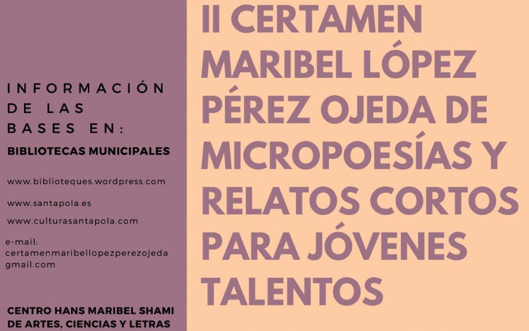 """II Certamen """"Maribel López Pérez-Ojeda"""" de Relatos Cortos y Micropoesías para jóvenes talentos"""