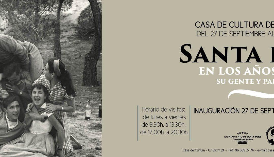 Exposición Santa Pola en los años 50 – 60. Su gente y paisajes