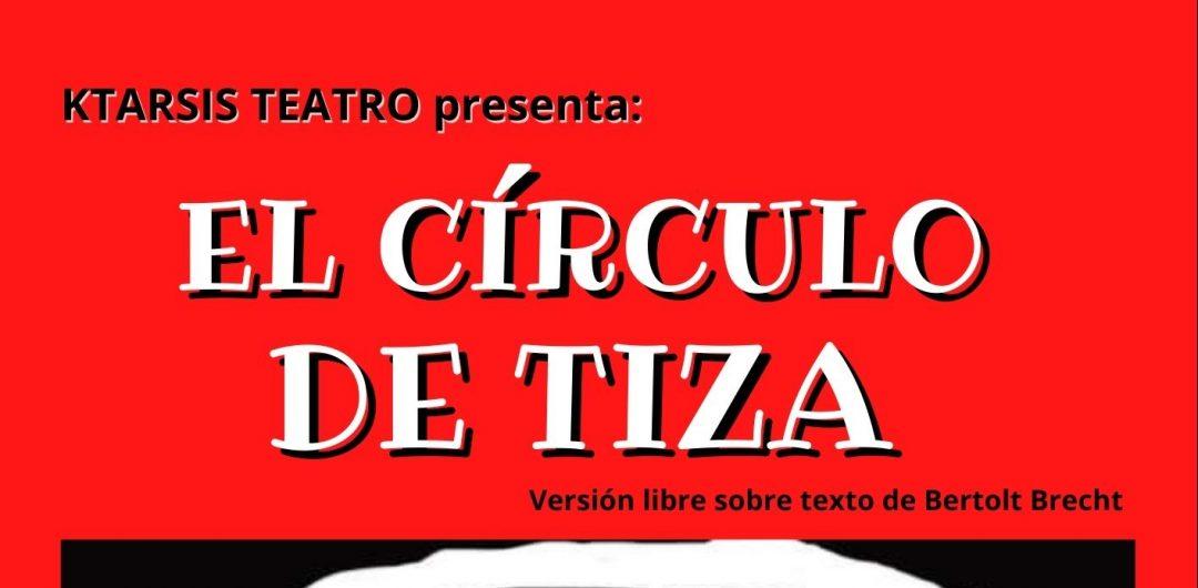 EL CÍRCULO DE TIZA. Asociación Cultural Rayuela Comunicación Artística