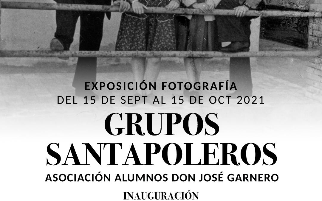 Exposición GRUPOS SANTAPOLEROS